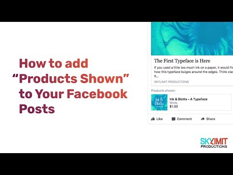 "How to add ""Products Shown"" to your Facebook Posts"