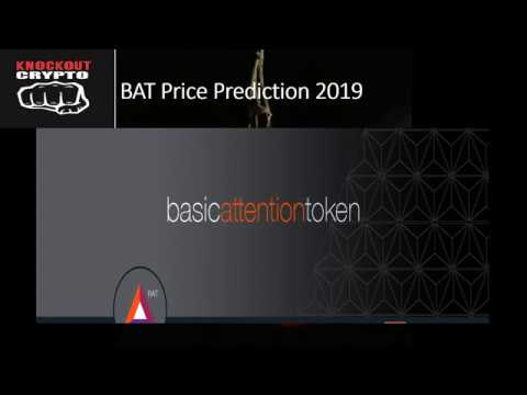 Basic Attention Token BAT Price Prediction 2019