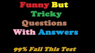 10 Funny But Tricky Questions To Test Your Knowledge Video