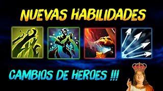 NUEVAS HABILIDADES !!! ► Cambios de Héroes (Explicación Completa) 😍 | Dota 2