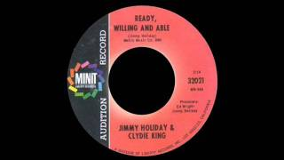 Jimmy Holiday & Clydie King - Ready, Willing And Able