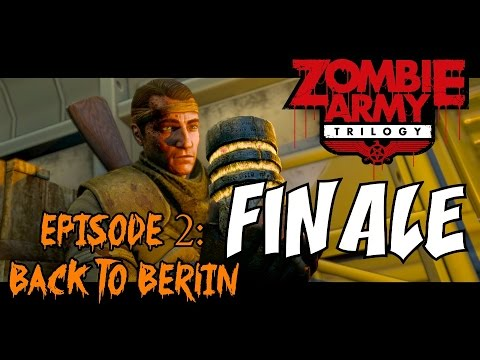 "ZOMBIE ARMY TRILOGY Episode 2: BACK TO BERLIN ★ ""Tower of Hellfire Part 2"" Let's Play / Walkthrough"