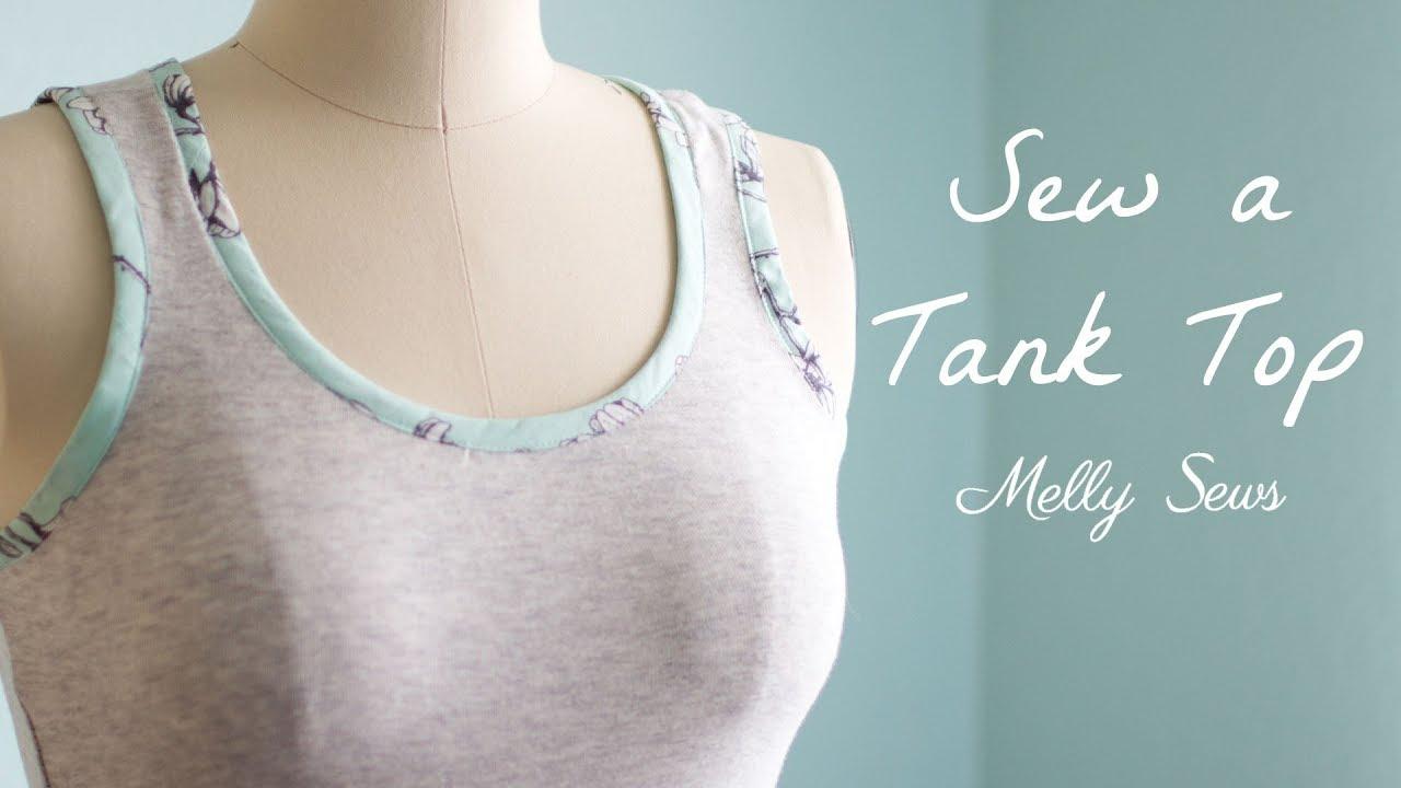 fbcc3ccddcd Sew a Tank Top - YouTube