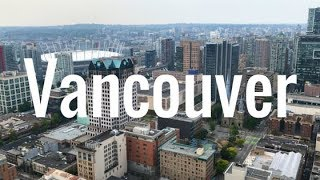 A long weekend exploring VANCOUVER   British Columbia, Canada