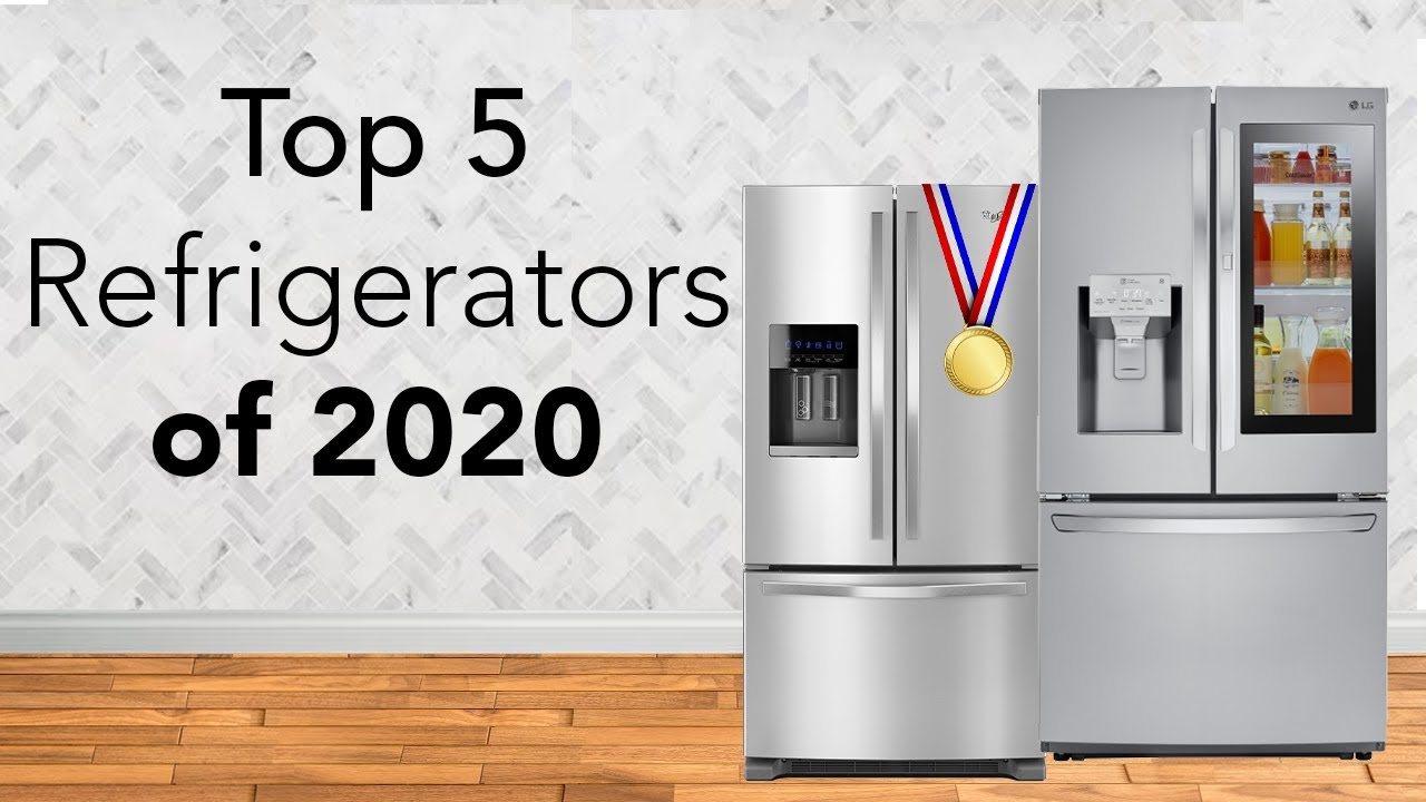 Top 5 Refrigerators Of 2020 Youtube