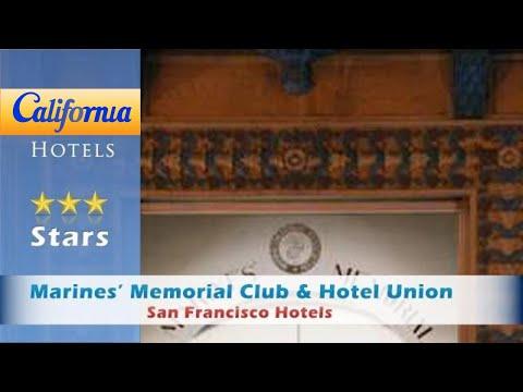 Marines' Memorial Club & Hotel Union Square, San Francisco Hotels - California