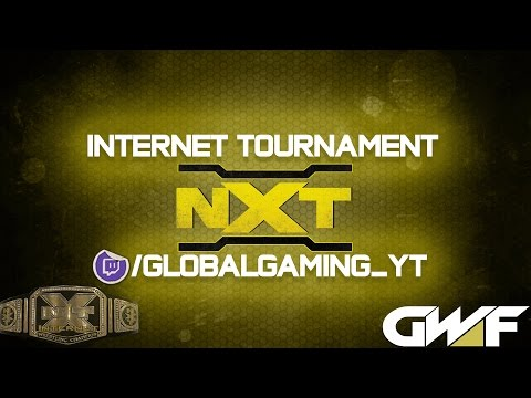 GWF E-FED: NXT Internet Tournament (WWE 2K17)