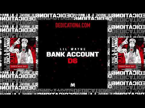 Lil Wayne - Bank Account [Dedication 6] **LYRICS**