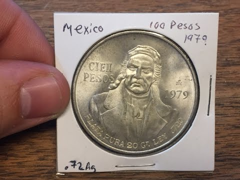 Mexico 100 Peso 1979 (Large Silver Coin of the Week Mar 14 2017)