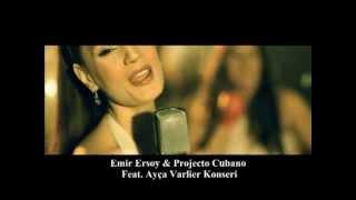Adana Dans Akademi - Emir Ersoy & Projecto Cubano Feat. Ayça Varlıer
