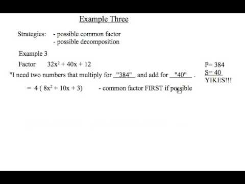 mathcast 015 - Strategies for Solving Mixed Factoring Problems ...