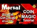 Mersal movie coin magic trick tutorial   Mystry Prem