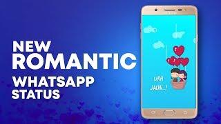 New Romantic Whatsapp Status
