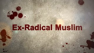 Ex Radical Muslim - ESCAPE FROM HELL