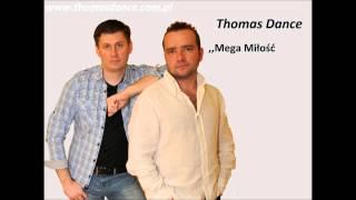 Thomas Band ,,Mega Miłość''  disco polo dance 2016r