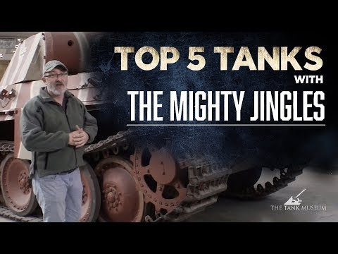 Top 5 Tanks - The Mighty Jingles | The Tank Museum