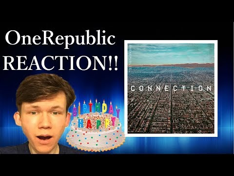 OneRepublic - Connection SONG REACTION