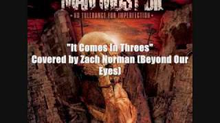 Beyond Our Eyes - It Comes In Threes (Man Must Die Cover)