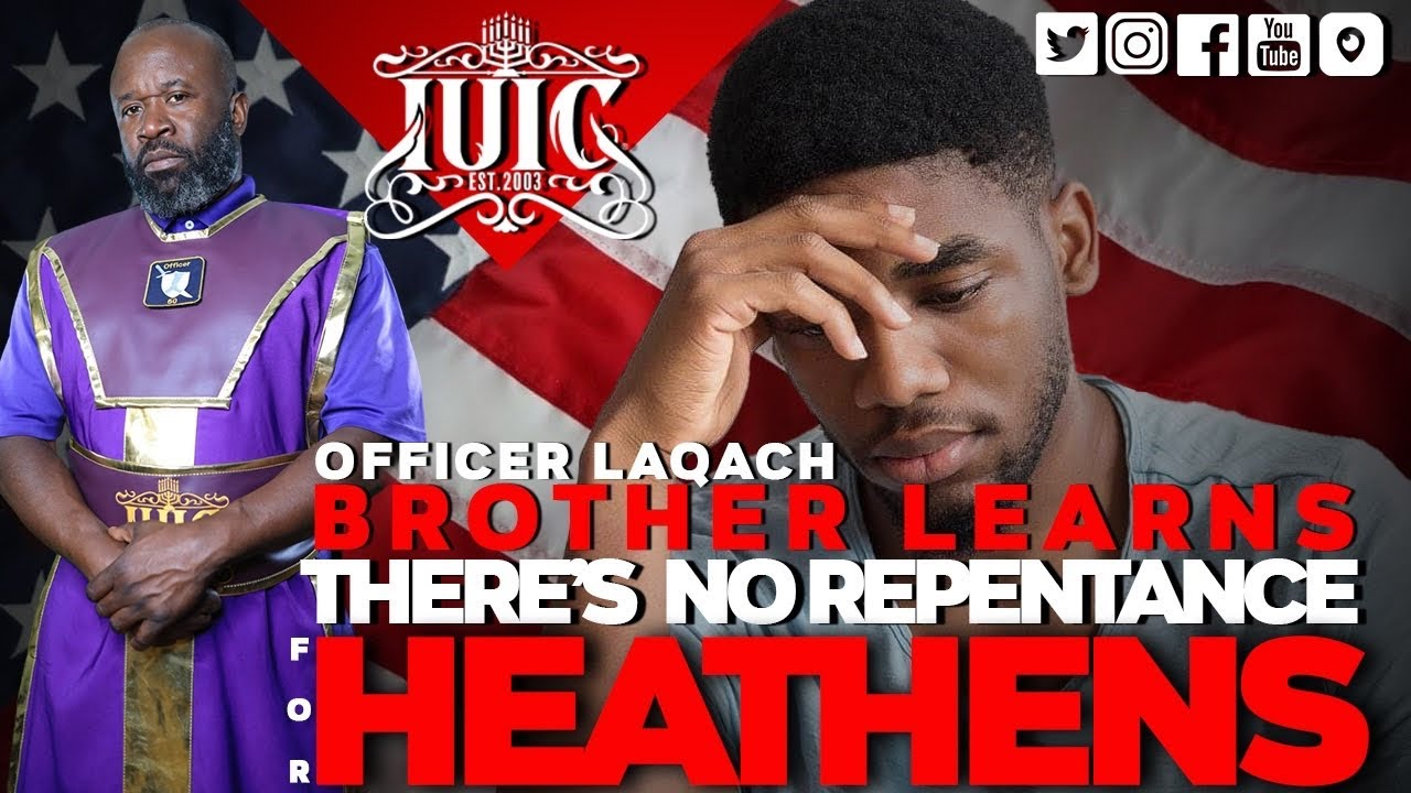 The Israelites: Brother Learns There No Repentance For Heathens