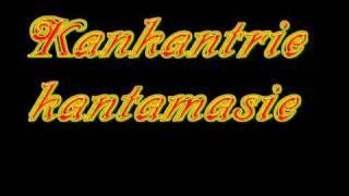 Kankantrie  - Kantamasie