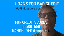 400 500-550 Credit Score Loans for Bad Credit Credit Applicants
