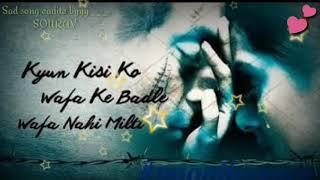 💚💛💔 Tere nam ( kyun kisi ko wafa ke badle wafa nahi milti) mp3 song.   💏💘💚💛💔💑