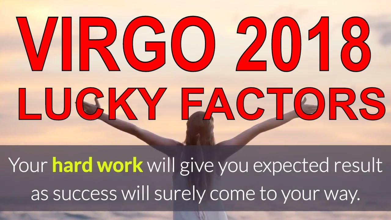 Virgo Kanya Rashi 2018 Horoscope. Virgo Lucky Factors f60a34af3b4cb