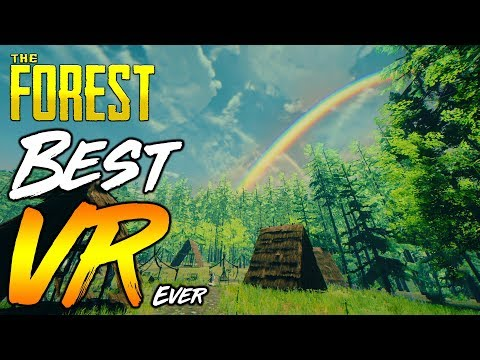 The Forest   BEST VR GAME TO DATE