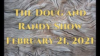 The Doug and Randy Show February 21