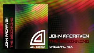 John Macraven - The Beginning (Original Mix)