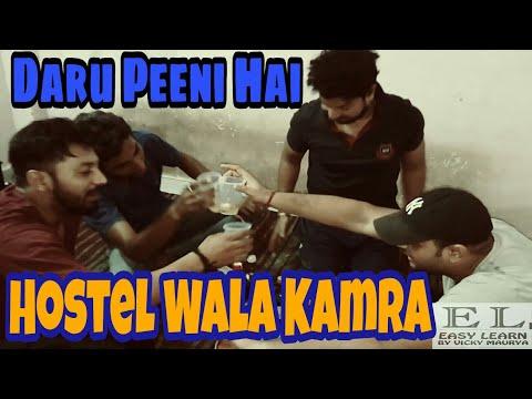 Hostel Wala Kamra | Daru Peeni Hai | Easy Learn By Vicky Maurya Vines comedy hindi funny sharry maan