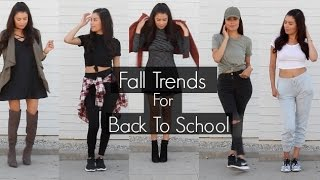 How To Style: Fall Trends for Back To School