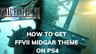 How To Get Final Fantasy VII Midgar Theme on PS4