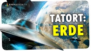 Tatort Erde: Ist
