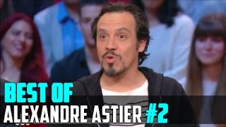 Best Of - Alexandre Astier #2