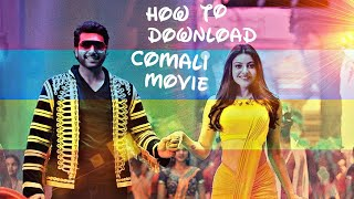 How to download comali full movie in Tamil rockers in HD  by seeing this you can understand
