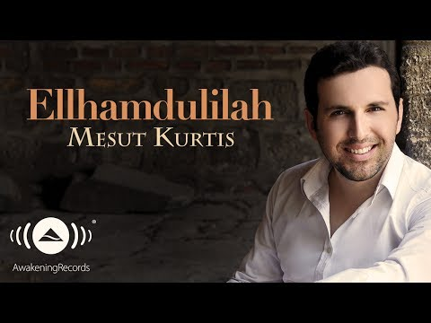 Mesut Kurtis - Elhamdülillah (Turkish Version) | Official Audio