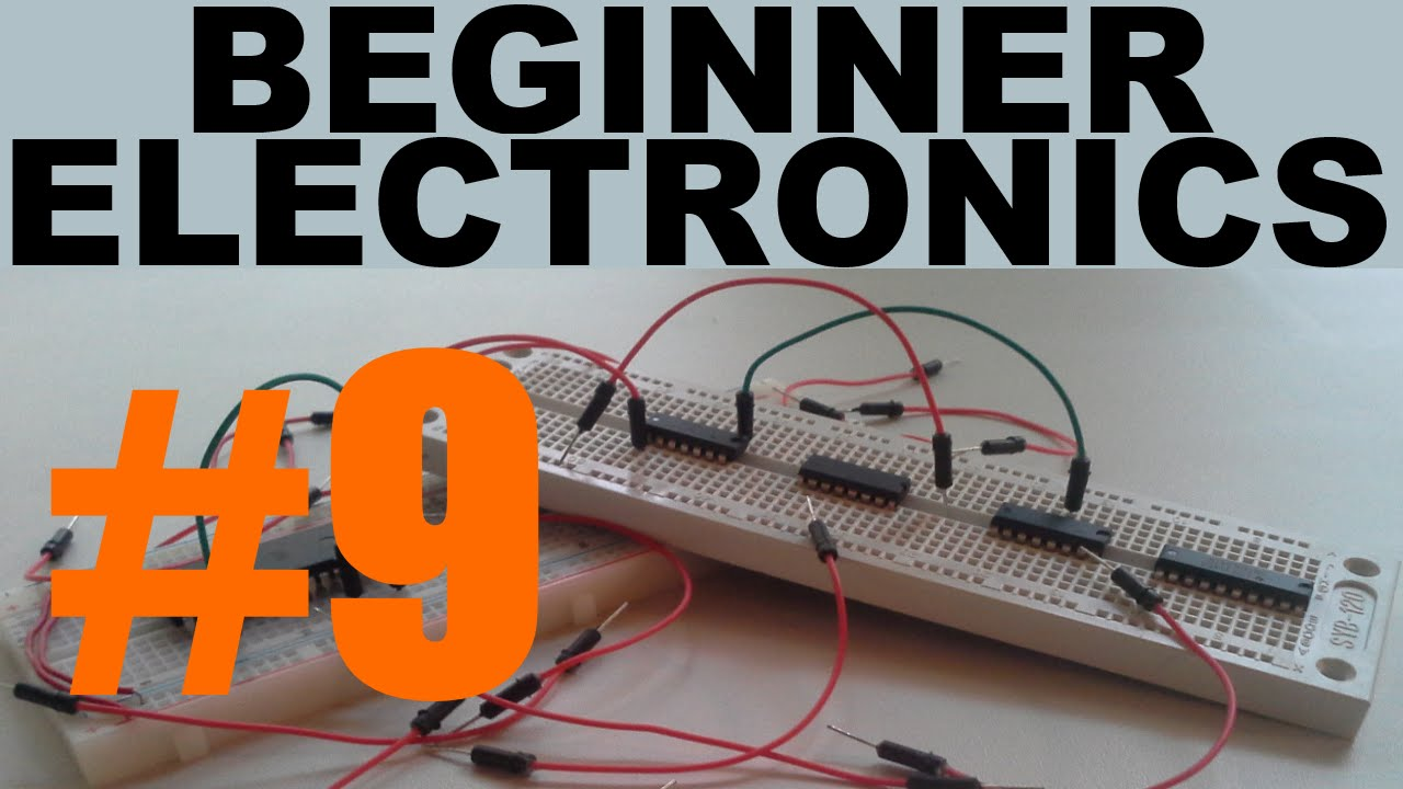 Beginner Electronics - 9 - Necessities!