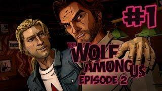 The Wolf Among Us Episode 2 Walkthrough Part 1 - Smoke and Mirrors