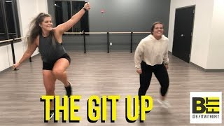 The Git Up by Blanco Brown // Dance Fitness // B.Fit with Brit Video