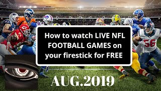 How to watch Live NFL Games on a firestick August 2019 100% working