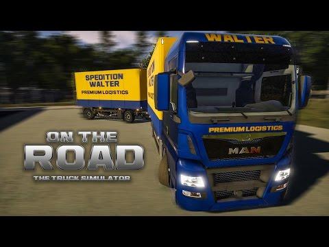 ON THE ROAD - Truck Simulator #4: DREHSCHEMEL und LENKRAD! | LKW-Simulator OTR
