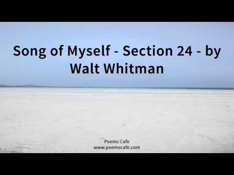 Song of Myself   Section 24   by Walt Whitman