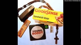 Young Roddy - LM Bravehearts | Good Sense
