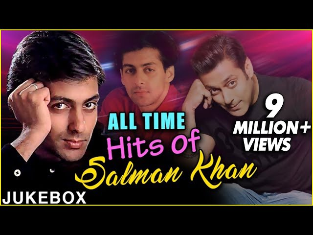 Best of SALMAN KHAN Songs | Superhit Bollywood Hindi Movie Songs Collection #1