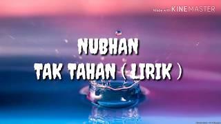 NUBHAN - TAK TAHAN