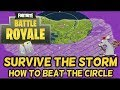 FORTNITE BATTLE ROYALE BEATING THE STORM - CIRCLE GUIDE/TIPS