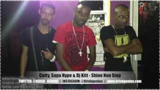 Cutty, Supa Hype & Dj Kitt - Shine Non Stop [Elm Street Riddim] Feb 2013