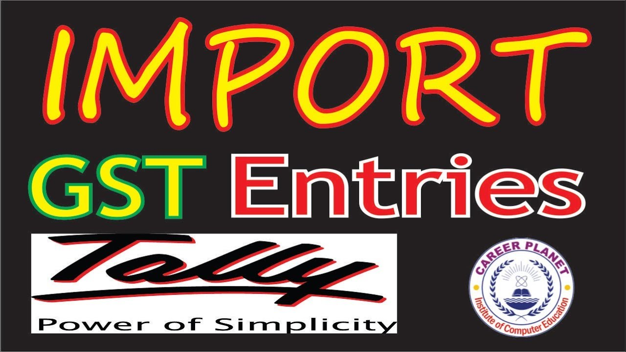 GST Import goods and Services Accounting Entries in Tally ERP 9 Part-19|GST  Accounting in Tally