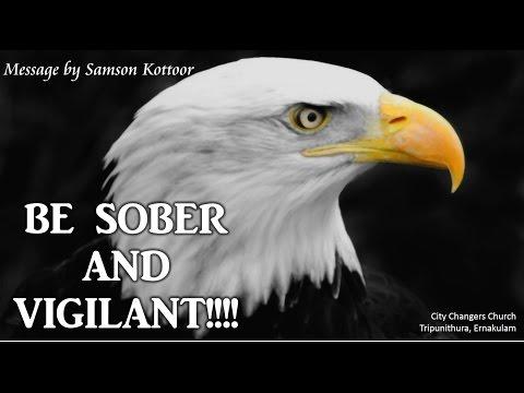 Be Sober and Vigilant !!!